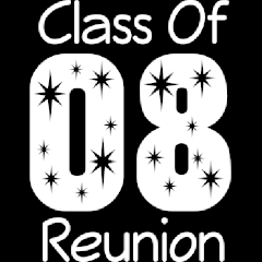Class of 2008:  10 Year Reunion
